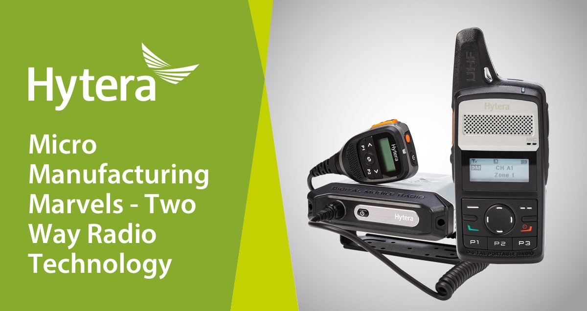 Hytera Blog Card Micro Manufacturing Marvels Two Way Radio Technology